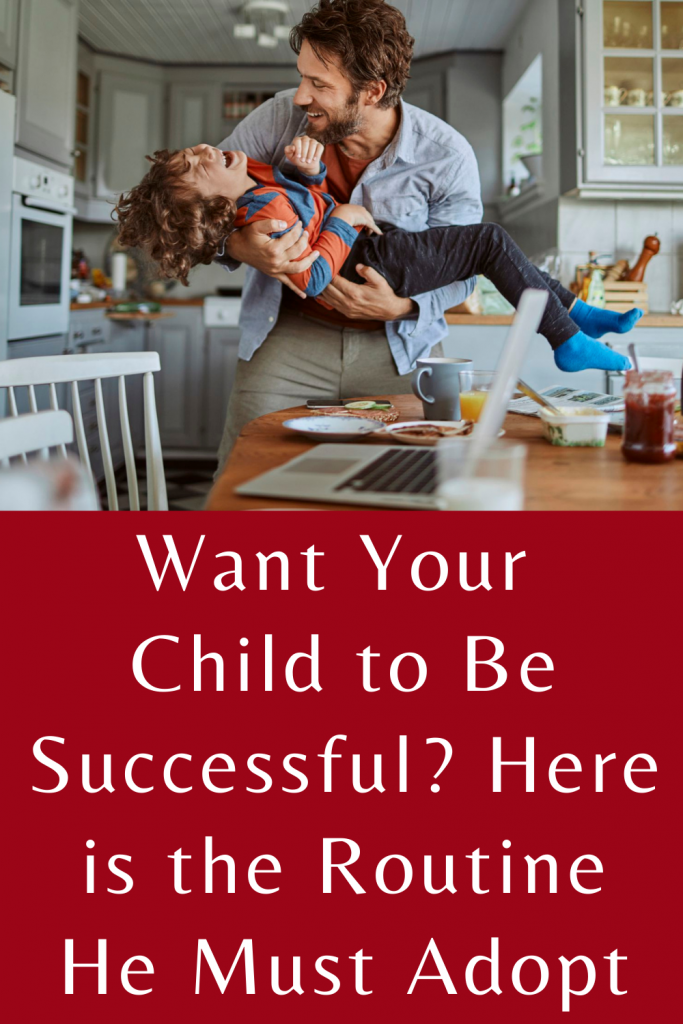 Want your child to be successful? Here is the routine he must adopt